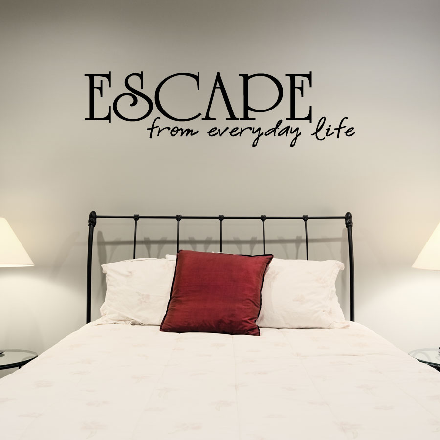 escape from everyday life wall art decal escape from the normal everyday wall art and create your own - Design Your Own Wall Art Stickers