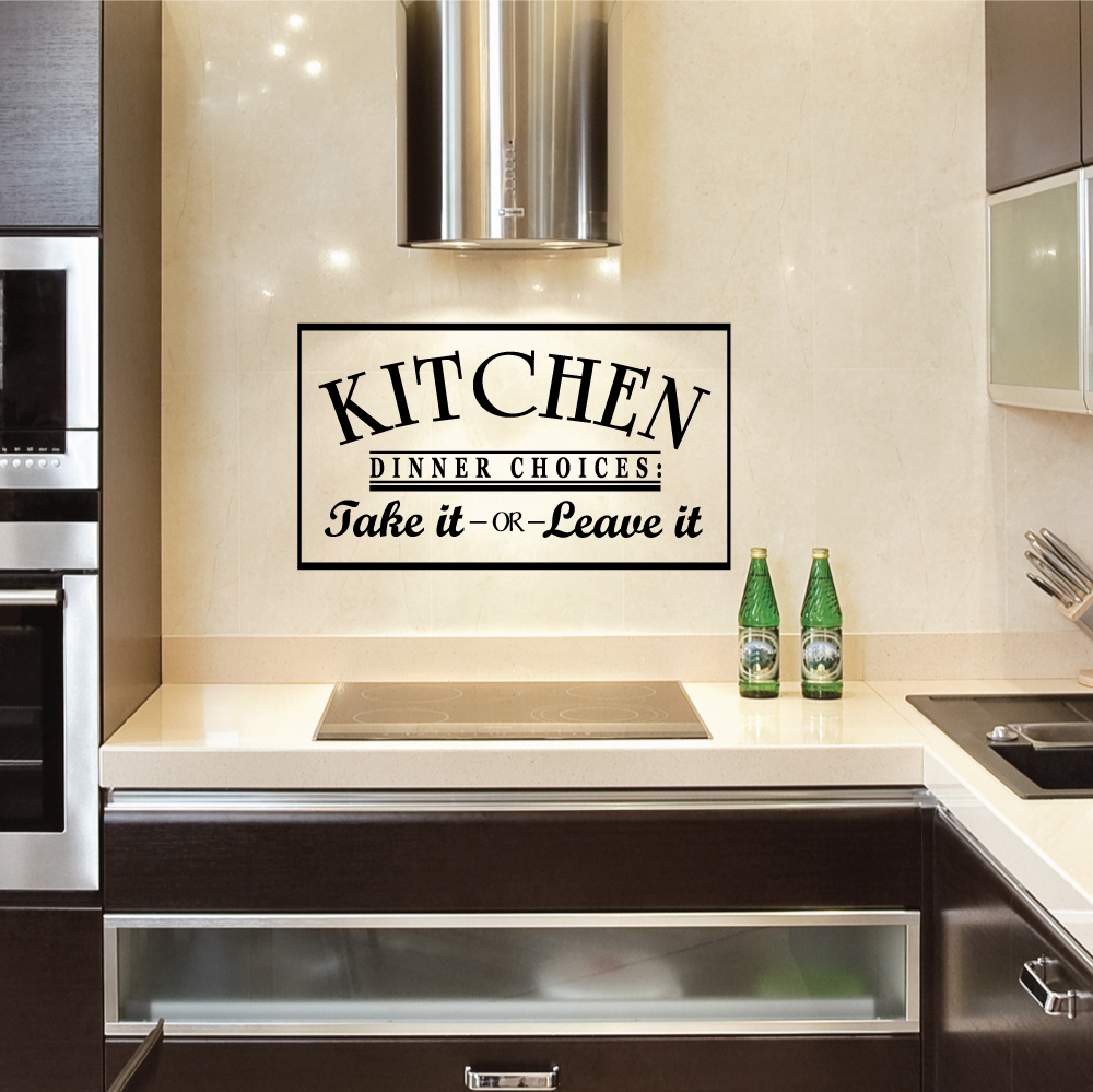 Kitchen Dinner Choices Take It Or Leave It Wall Art Decals - Dining room vinyl wall quotes