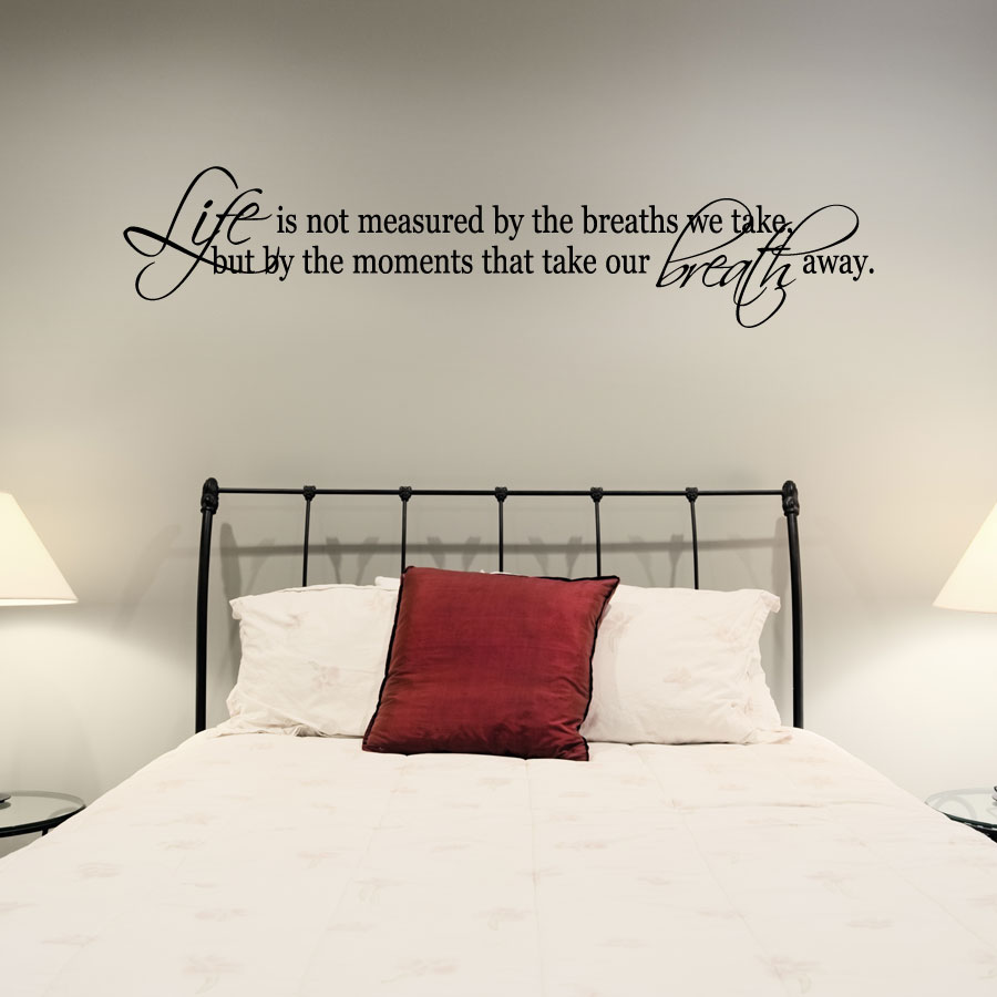 Life Is Not Measured By The Breaths Quote Life Is Not Measuredthe Breathschange Your World Wall Art