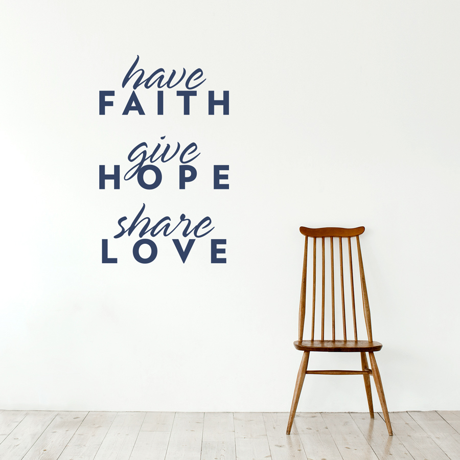 Faith Love Hope Quotes Have Faith Wall Quote Decal
