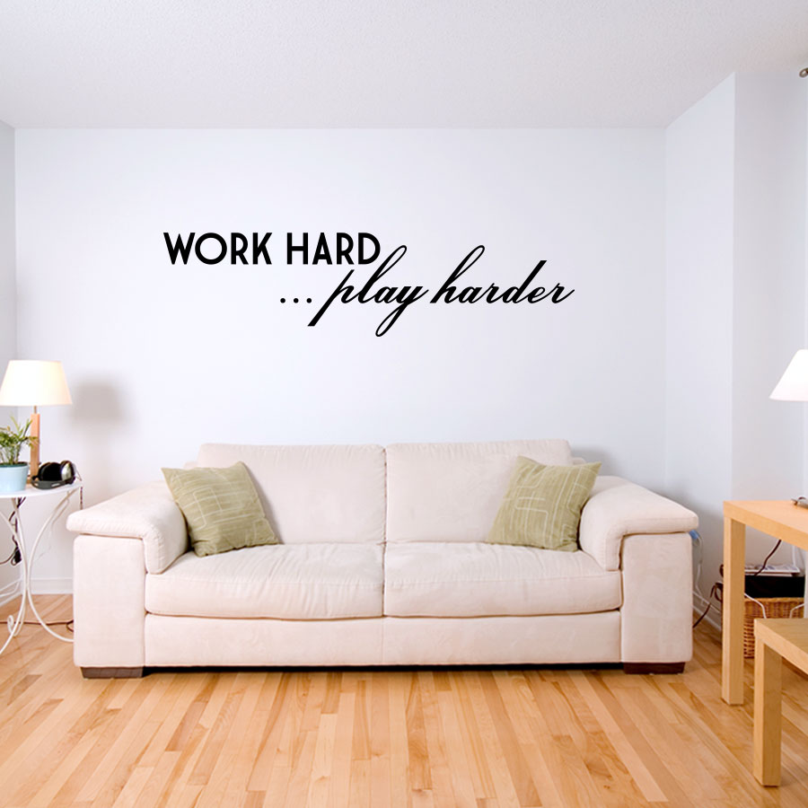 Work hard Play harder Wall Decal