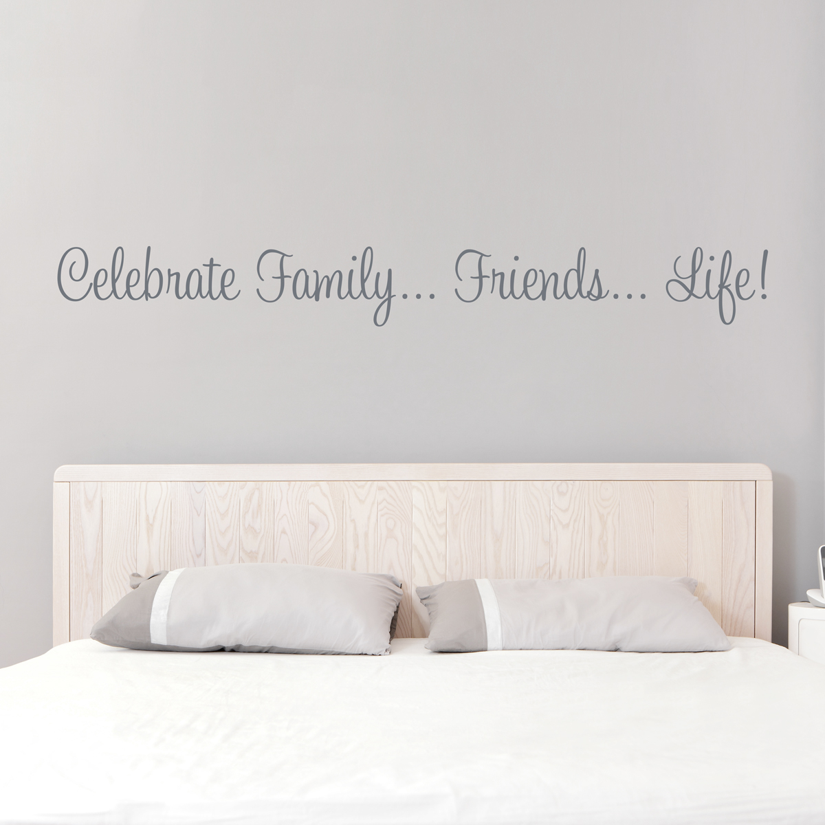Celebrate Family   Friends   Life Wall Quote Decal