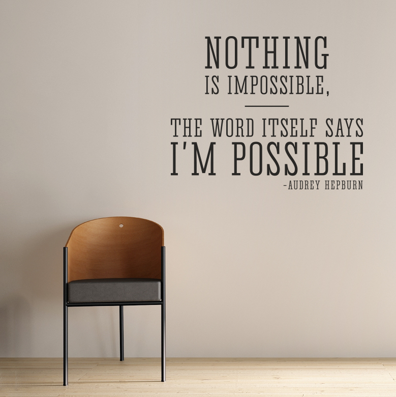 Nothing Is Impossible   Audrey Hepburn Wall Quote Decal Part 30