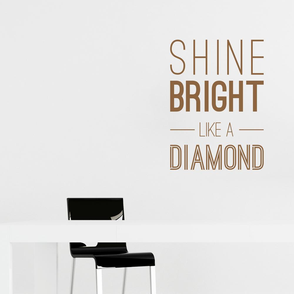 Shine Bright Like A Diamond Wall Art Decal
