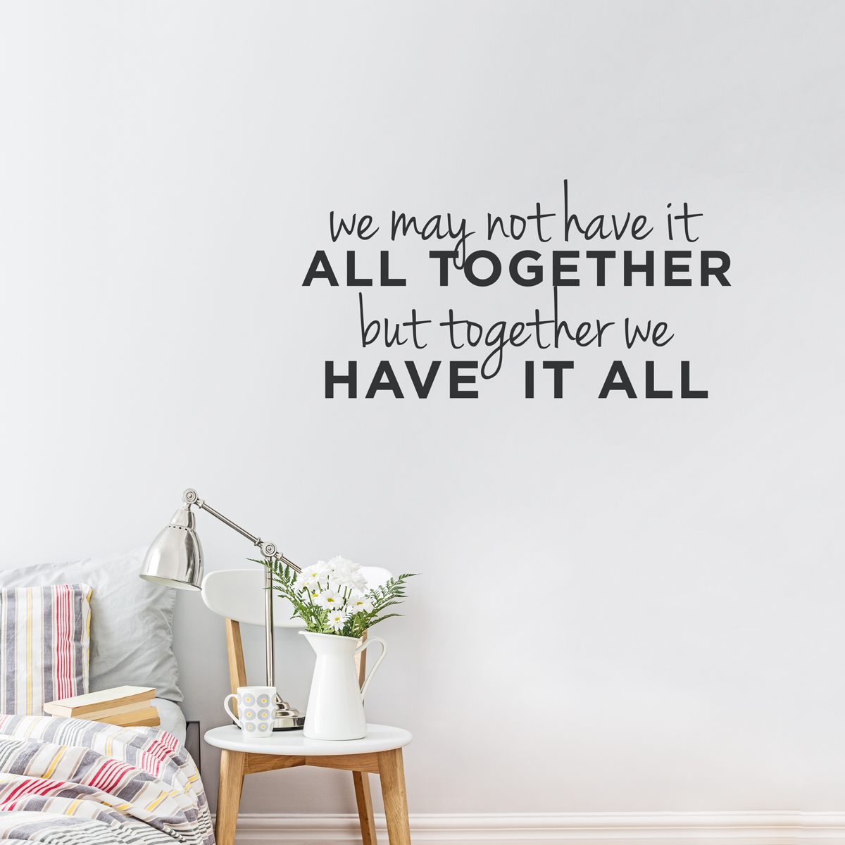 we may not have it all together ii wall art decal