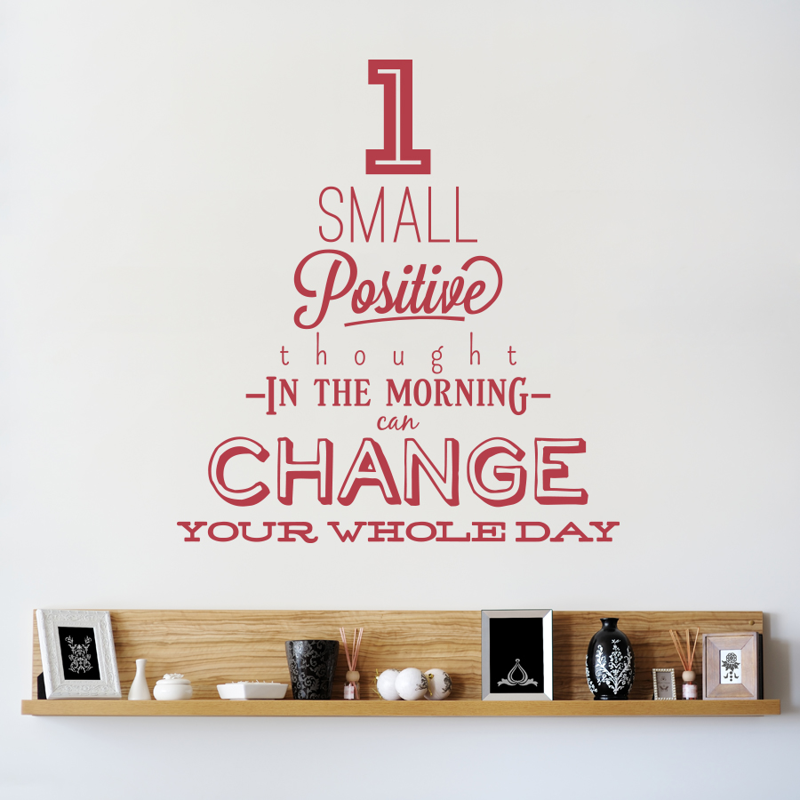 Small Positive Thought Wall Decal Quote - How do i put on a wall decal
