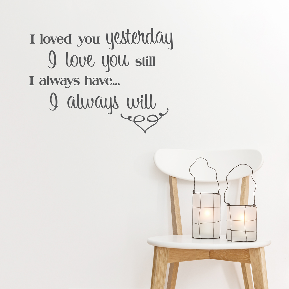 I Love You Quotes: Love You Still Wall Quote Decal