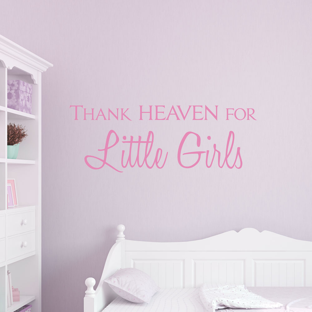 Elegant Thank Heaven For Little Girls Wall Quote Decal Part 26