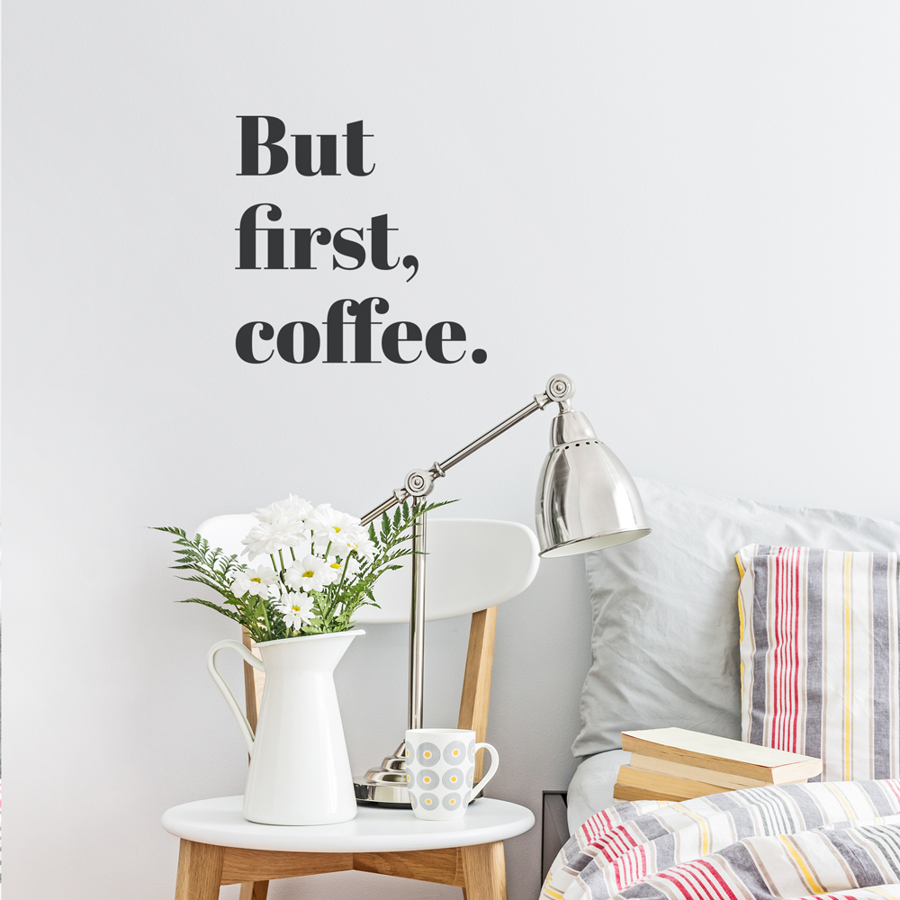 but first coffee wall decal quote