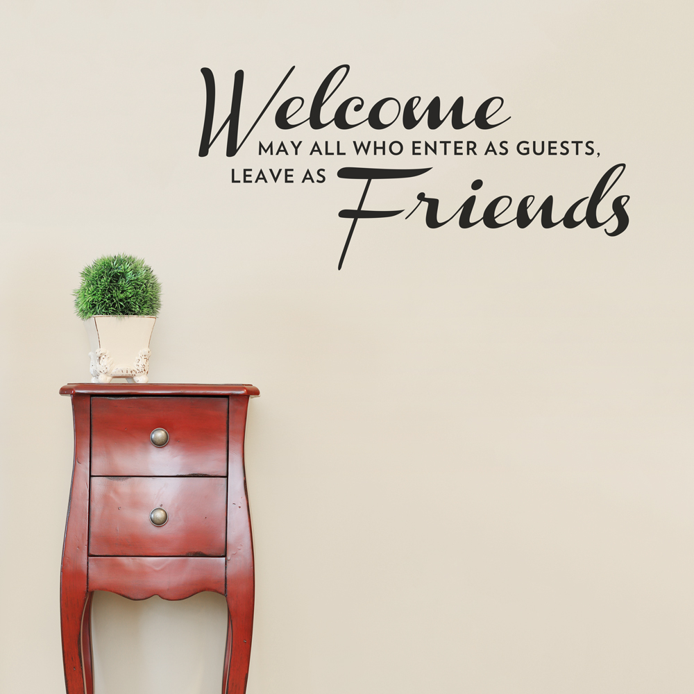 Welcome Home Quotes For Friends Welcome Friends Wall Quote