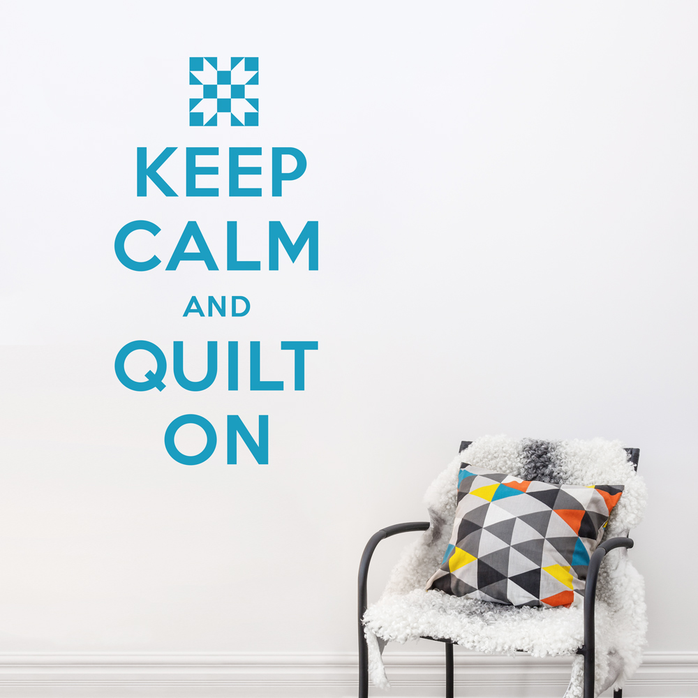 Keep Calm Quilt On Wall Quote Decal