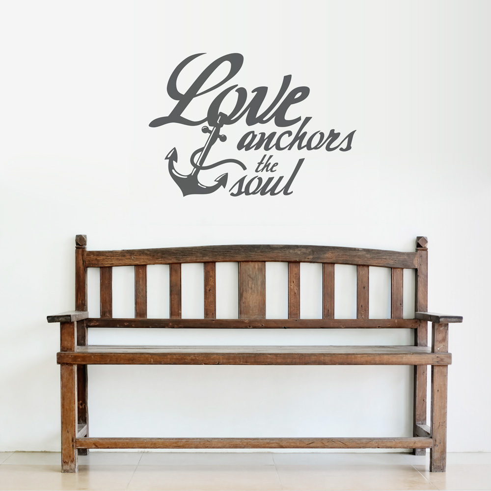 Love Wall Quotes Love Anchors The Soul Wall Quote Decal