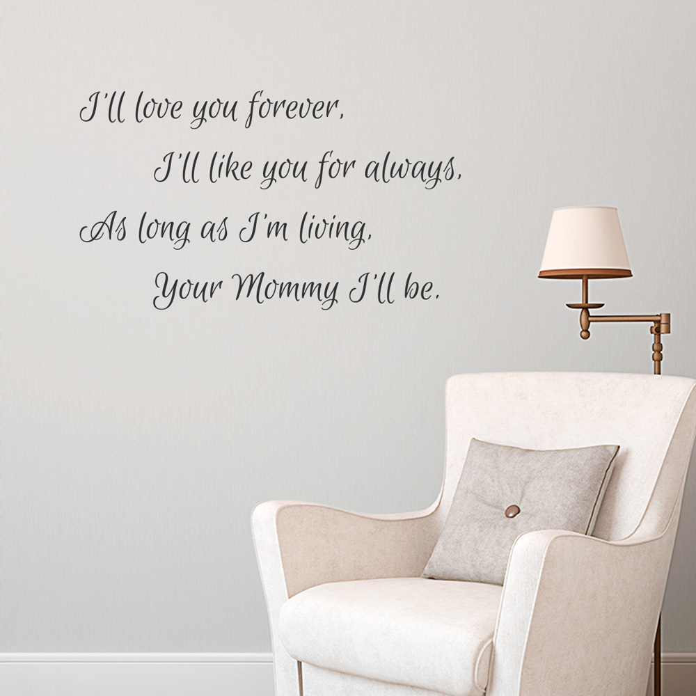 your mommy i your mommy i ll be wall quote decal