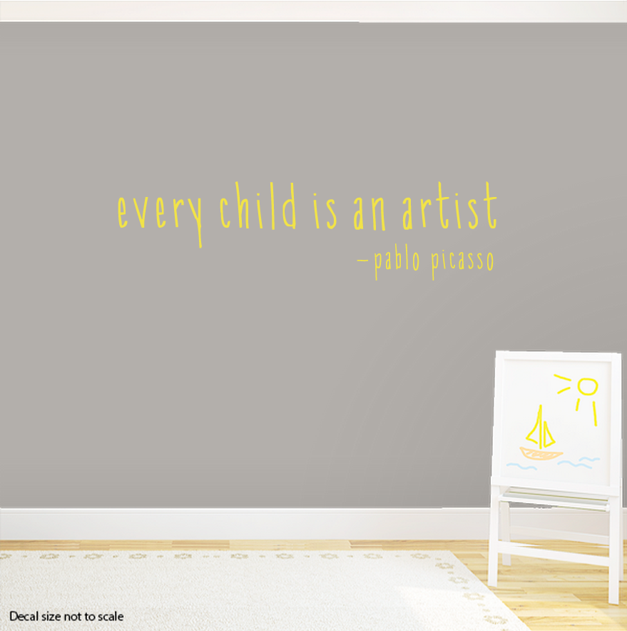 Every Child Is An Artist Quote