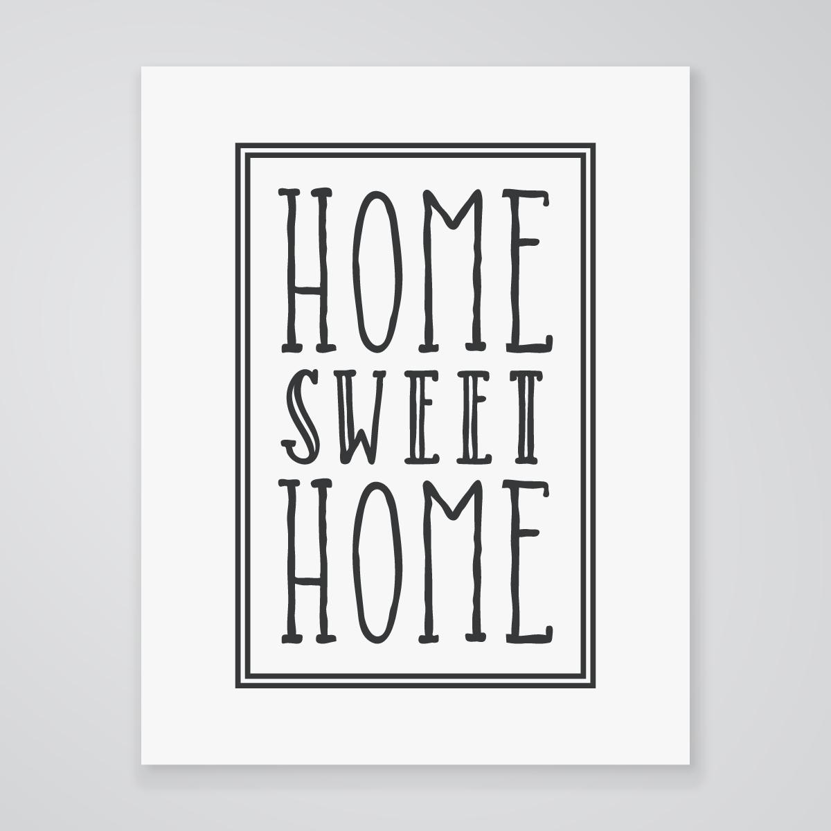 home sweet home art print. Black Bedroom Furniture Sets. Home Design Ideas