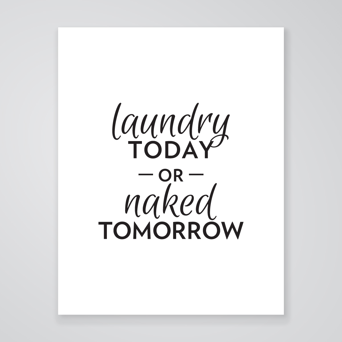 Laundry Art Laundry Or Naked  Art Print