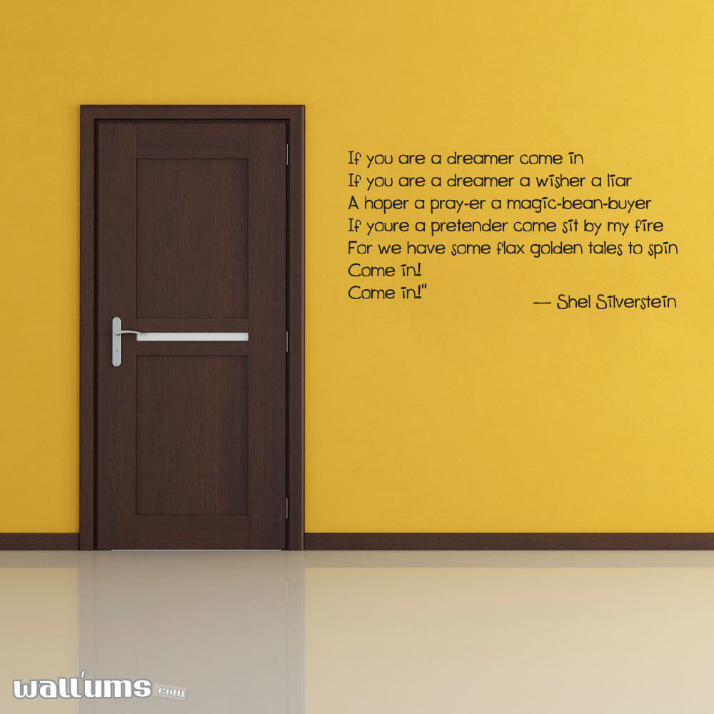 If You Are A Dreamer Come In... Vinyl Wall Decal