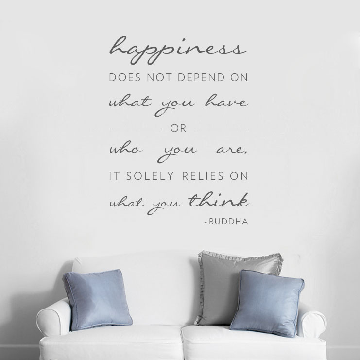 Happiness Does Not Depend On Wall Decal Quote
