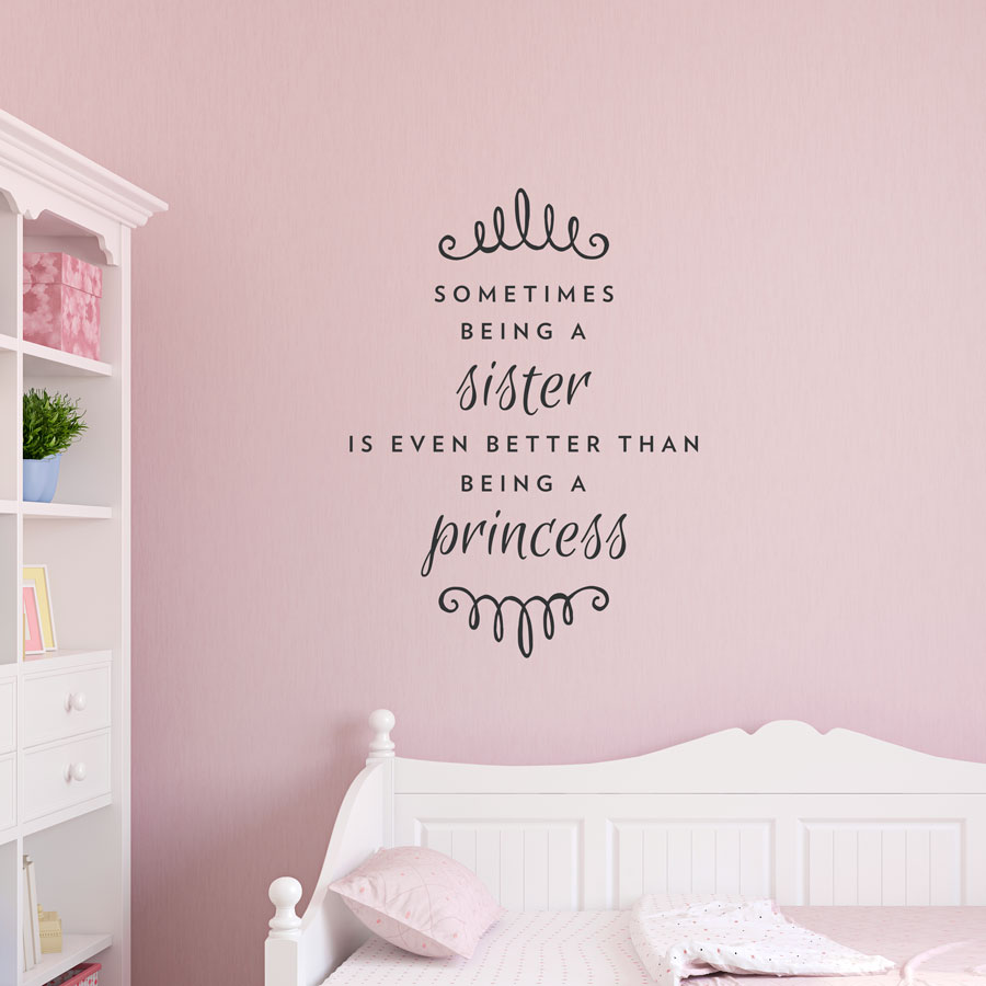Being A Sister Wall Quote Decal