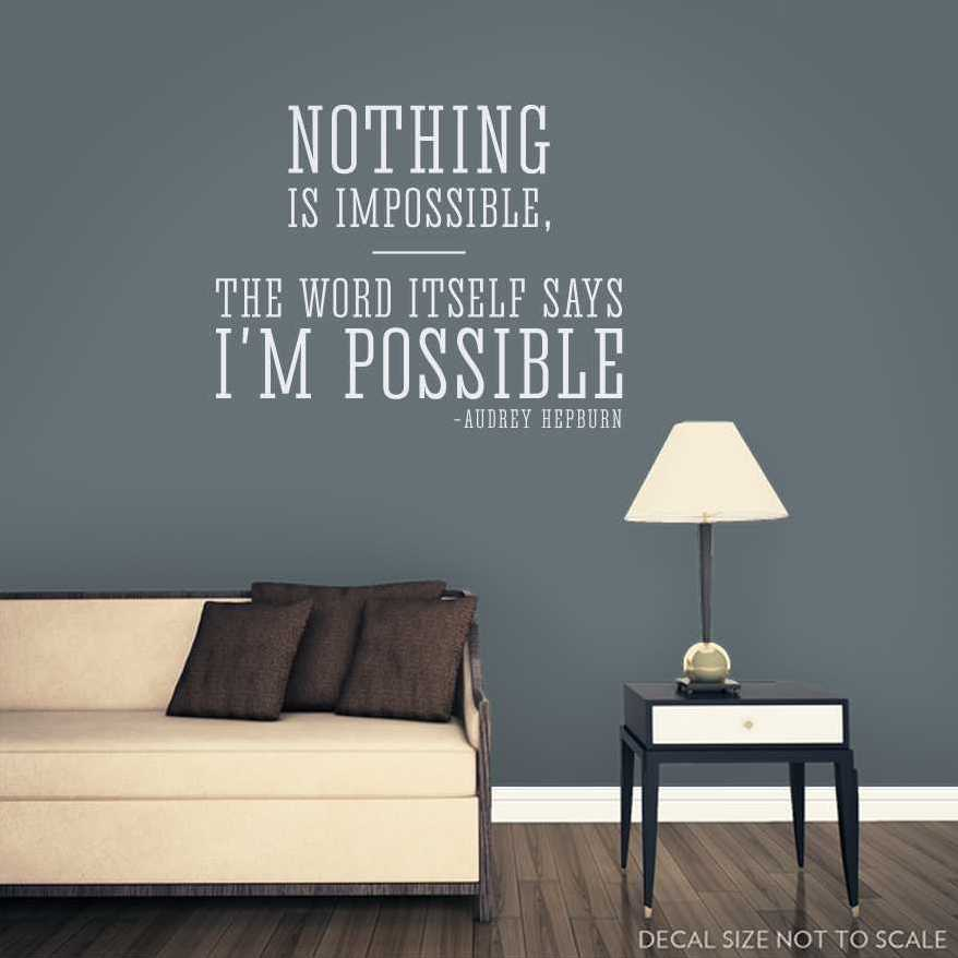 Nothing Is Impossible Audrey Hepburn Wall Quote Decal