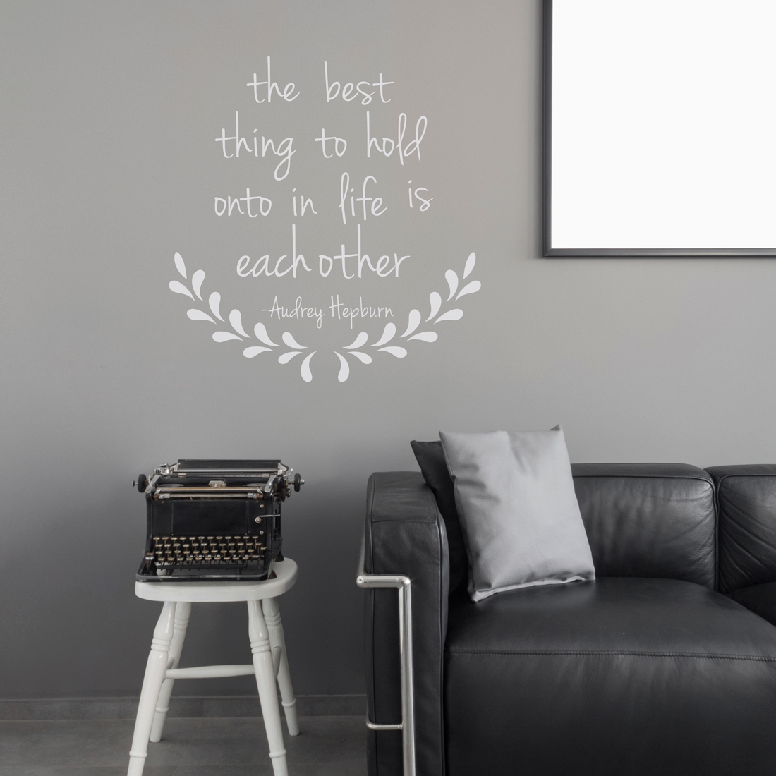 The Best Thing   Audrey Hepburn Wall Quote Decal