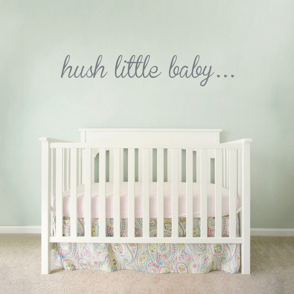 Hush Little Baby Wall Quote Decal | Baby Nursery Wall Sticker