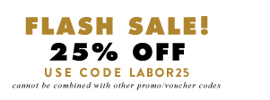 25% off Labor Dat Sale