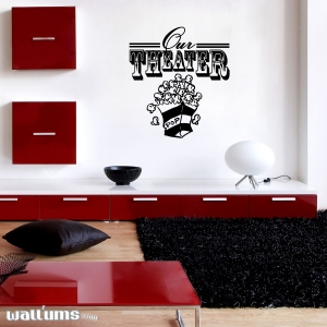 Our theater wall decal quote