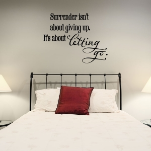 Surrender wall decal quote