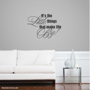 It's the little wall decal quote
