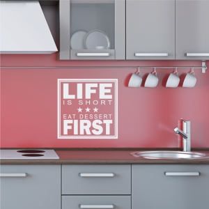 Life is short wall decal quote