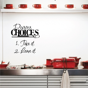 Dinner Choices wall decal quote