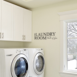 The laundry wall decal quote