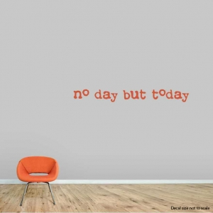 No day wall decal quote