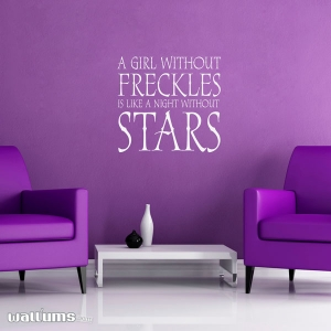 A girl without freckles wall decal quote