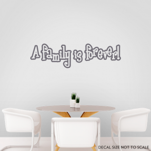 A family wall decal quote