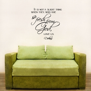 It is not wall decal quote
