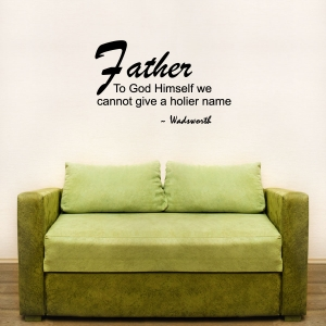 Father to God wall decal quote
