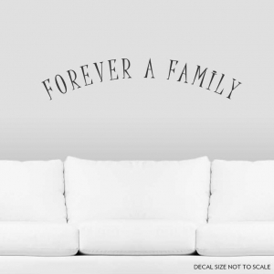 Forever wall decal quote