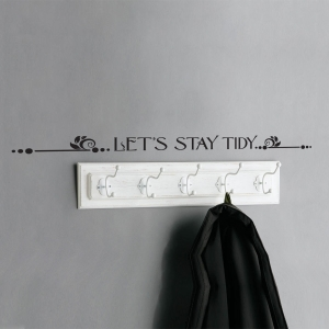 Let's Stay Tidy Wall Art Decal