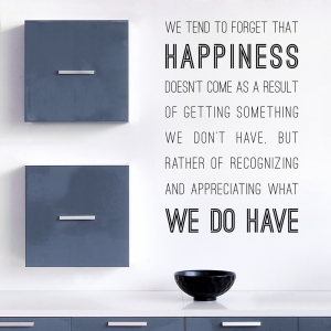 What We Do Have Wall Quote Decal