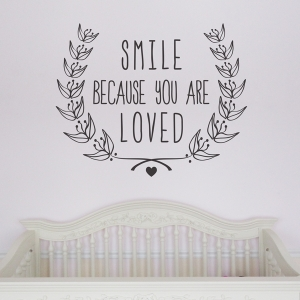 Smile Because You Are Loved Wall Decal