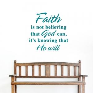 Faith He Will Wall Art Decal