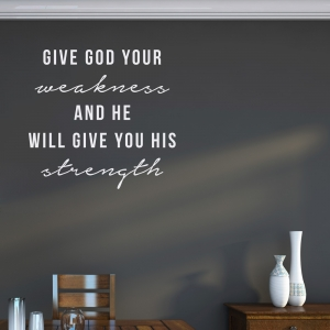 Give His Strength Wall Art Decal