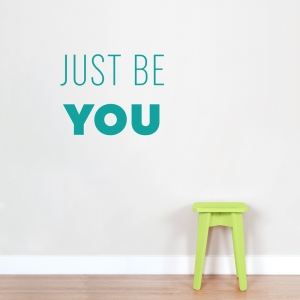 Just Be You Wall Art Decal