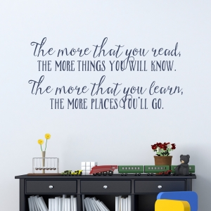 More You Know Quote Wall Decal