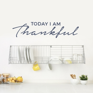 Today I Am Thankful Wall Decal