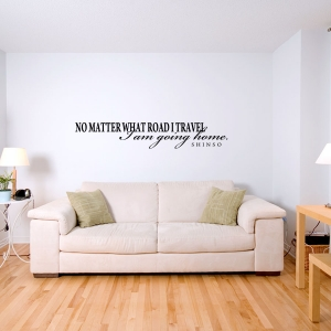 No matter what road I travel Wall Decal