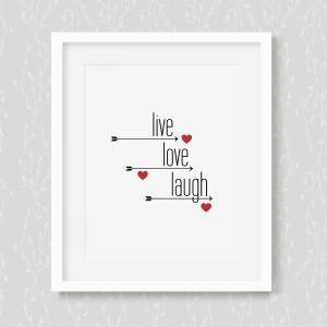Live - Love - Laugh - Art Print