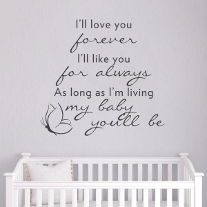 I'll love you forever wall decal quote
